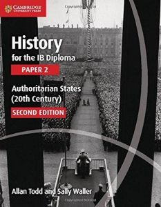 HISTORY FOR THE IB DIPLOMA PAPER 2 AUTHORITARIAN STATES
