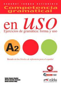 COMPETENCIA GRAMATICAL EN USO A2 EJERCICIOS DE GRAMATICA FORMA Y USO